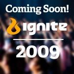 2009 Ignite